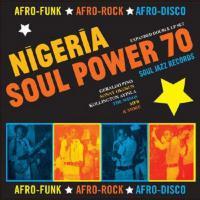 Nigeria Soul Power 70 - (CD - VÖ: 18.10.2019)