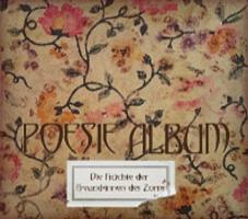 Poesie Album - Die Früchte der Freund*innen des Zorns - (CD)