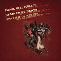 Spain In My Heart/ Songs Of The Spanish Civil War/ Spanien im Herzen/ Lieder des Spanischen Bürgerkrieges - (7 CDs, 1 DVD, 316-S. geb. Buch im LP-Format)