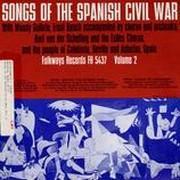 Songs of the Spanish Civil War, Vol. 2