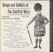 Songs and Ballads of the Scottish Wars, 1290-1745