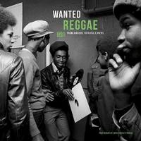 Wanted Reggae - (LP, 180g - VÖ: 07.07.2017)