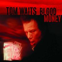 Blood Money (Remastered) - (LP - 180g + Downloadcode - VÖ: 24.11.2017)