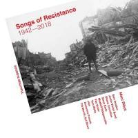 Songs of Resistance 1942-2018 - (CD - VÖ: 14.09.2018)