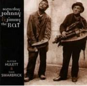 Saturday Johnny & Jimmy The Rat