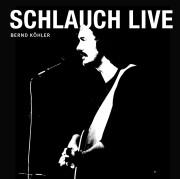 SCHLAUCH LIVE - Das HartmannstrassenKonzert 1989