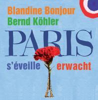 PARIS S'ÉVEILLE  PARIS ERWACHT - Livemitschnitt vom Konzert am 22.05.2015 in Mannheim (VÖ: Oktober  2015)