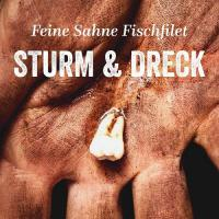 Sturm & Dreck -  (LP + Booklet + Download - VÖ: 12.01.2018)