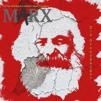 Die wilden Lieder des jungen Marx - (CD - VÖ: 27.04.2018))
