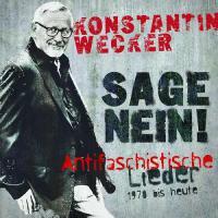Sage Nein! (Antifaschistische Lieder: 1978 bis heute - (CD - VÖ:16.11.2018)