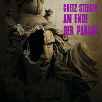 Am Ende der Parade - (CD - VÖ: 17.05.2019)