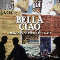 Bella Ciao: Italienische Arbeiter/ Volkslieder - (CD)