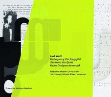Mahagonny (Ein Songspiel 1927) + Chansons des Quais (Songs of the Waterfront 1934 / 2017)+ Kleine Dreigroschenmusik (1928 - CD)