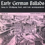 Early German Ballads, Vol. 1: 1280-1619 - Lieder der Bauernkriege