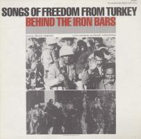 Songs of Freedom from Turkey: Behind the Iron Bars - (CD - 1982)