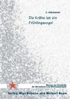 Die Krähe ist ein Frühlingsvogel (Buch - 404 Seiten)