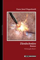 Zündschnüre (Buch, VÖ: Oktober 2011 - 14 x 21 cm, ca. 200 Seiten, Titelillustration Vladi Krafft)
