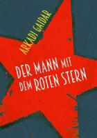 Der Mann mit dem roten Stern - (Buch, 405 Seiten)